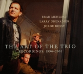 The art of the trio : recordings 1996-2001