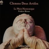 Clemens Deus artifex : une office polyphonique en présence de Clément VI (Avignon - XIVe)