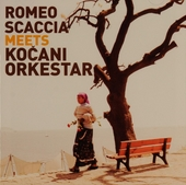 Romeo Scaccia meets Koçani Orkestar