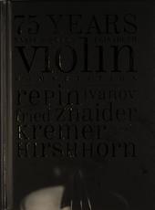75 years violin : Ysaÿe & Queen Elisabeth competition