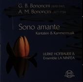 Sono amante : Kantaten & Kammermusik