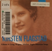 Volume 4: Grieg, Wagner, Sibelius; Anglo-American songs. vol.4