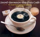 Saint-Germain-des-Prés café : the must-have cool tempo selection from Paris