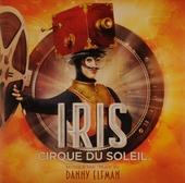 Iris : Cirque du Soleil