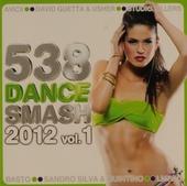 Radio 538 dance smash hits 2012. vol.1