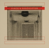Pinch & Shackleton
