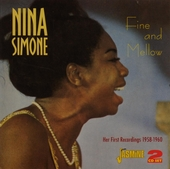 Fine and mellow : her first recordings 1958-1960