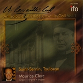 Anthologie : Aristide Cavaillé-Coll Vol.1. vol.1