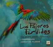 Los pájaros perdidos : the South American project