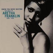 Knew you were waiting : the best of Aretha Franklin 1980-1998