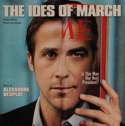 The ides of March : original motion picture soundtrack
