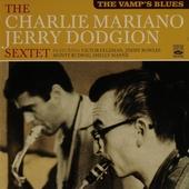 The vamp's blues : The Charlie Mariano Jerry Dodgion sextet