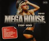 Mega house top 100 : 2012