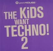 The kids want techno!. Vol. 2