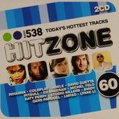 Hitzone : radio 538 today's hottest tracks. Vol. 60