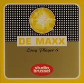 De maxx [van] Studio Brussel : long player. 6