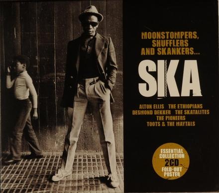 Ska : Moonstompers, shufflers and skankers...