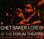 Chet Baker & crew : At The Forum Theatre complete recordings