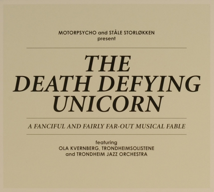 The death defying unicorn : a fanciful and fairly far-out musical fable