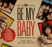 Be my baby : the girls of the sixties
