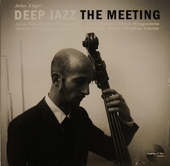 Deep jazz : The meeting