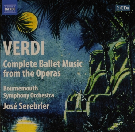 Complete ballet music from the operas