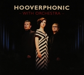 Hooverphonic with orchestra