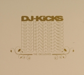 DJ-Kicks : the exclusives