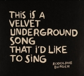 This is a velvet undergound song that i'd like to sing
