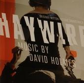 Haywire : original motion picture soundtrack