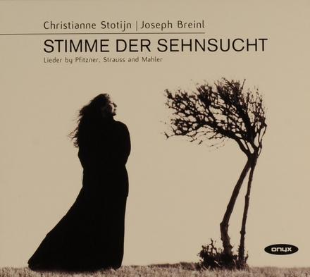 Stimme der Sehnsucht : Lieder by Pfitzner, Strauss and Mahler