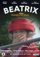 Beatrix : Oranje onder vuur : de complete serie