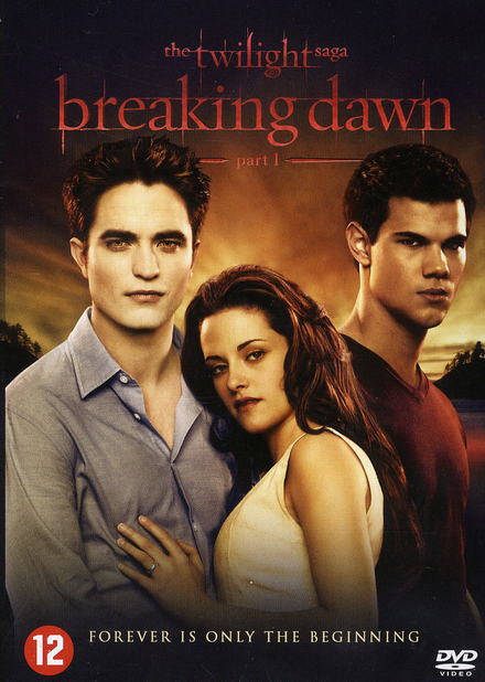The twilight saga. [4], Breaking dawn. Part 1