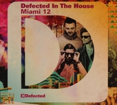 Defected in the house : Miami 12