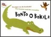 Bonto o Bokila : de jager en de krokodil [Nederlands-Engelse versie]