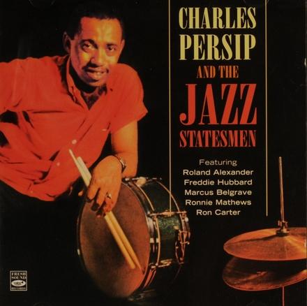 Charles Persip and the Jazz Statesmen ; Pleasure bent