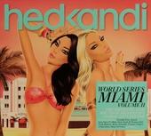 Hed Kandi : World series Miami. Vol. 2