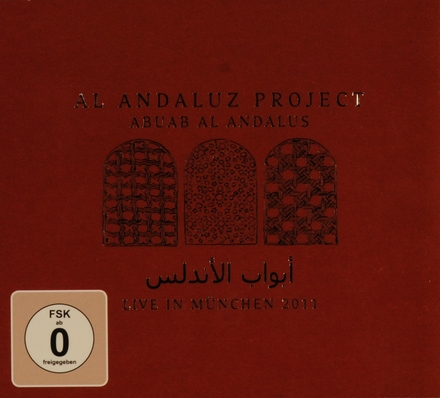 Abuab Al Andalus : live in München 2011
