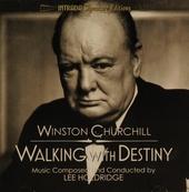 Winston Churchill : walking with destiny