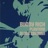 Playtime ; Blues caravan