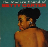 The modern sound of Betty Carter ; Out there with Betty