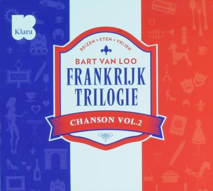 Chanson. Vol. 2, Frankrijktrilogie