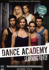 Dance Academy. [Seizoen 1], [Deel 1]