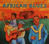Putumayo presents African blues