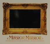 Mirror mirror : original motion picture soundtrack
