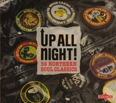 Up all night : 56 Northern soul classics : classics from the original soul underground