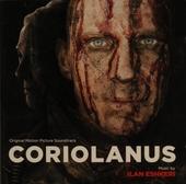 Coriolanus : original motion picture soundtrack