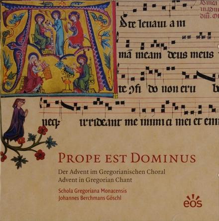 Prope est Dominus : Der Advent im Gregorianischen Choral