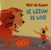 De leeuw is los! : de leukste dierenliedjes van Annie M.G. Schmidt