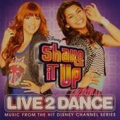 Shake it up : Live 2 dance